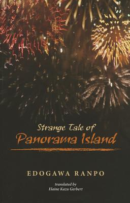 Strange Tale of Panorama Island By Rampo, Edogawa.